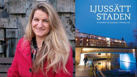 Marianne Lind om ljussätt staden